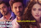 Tera Yaar Hoon Main Lyrics