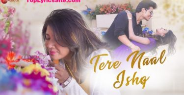 Tere Naal Ishq Lyrics