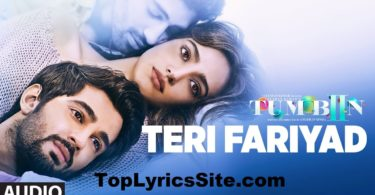 Teri Fariyad Lyrics