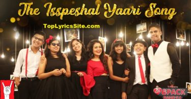 The Isspeshal Yaari Lyrics
