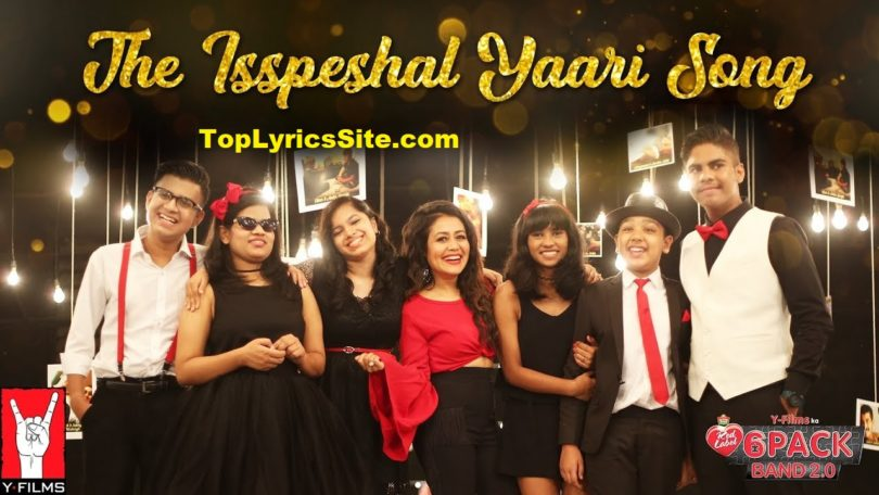 The Isspeshal Yaari Lyrics