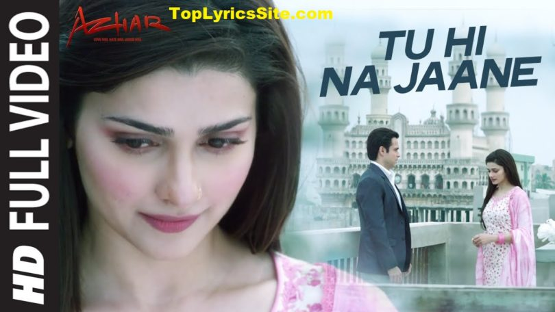 Tu Hi Na Jaane Lyrics