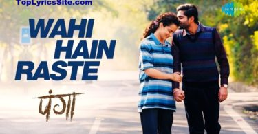 Wahi Hain Raste Lyrics