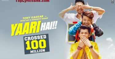 Yaari Hai Lyrics
