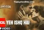 Yeh Ishq Hai Lyrics