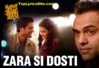 Zara Si Dosti Lyrics