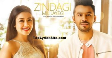 Zindagi Mil Jayegi Lyrics