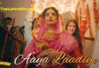 Aaya Laadiye Lyrics