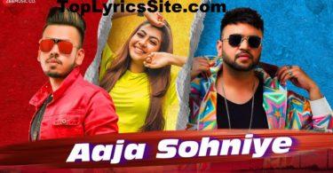 Aaja Sohniye Lyrics