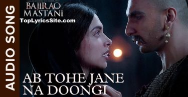 Ab Tohe Jane Na Doongi Lyrics