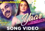 Ajj Mera Yaar Lyrics