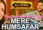 Aye Mere Humsafar Lyrics