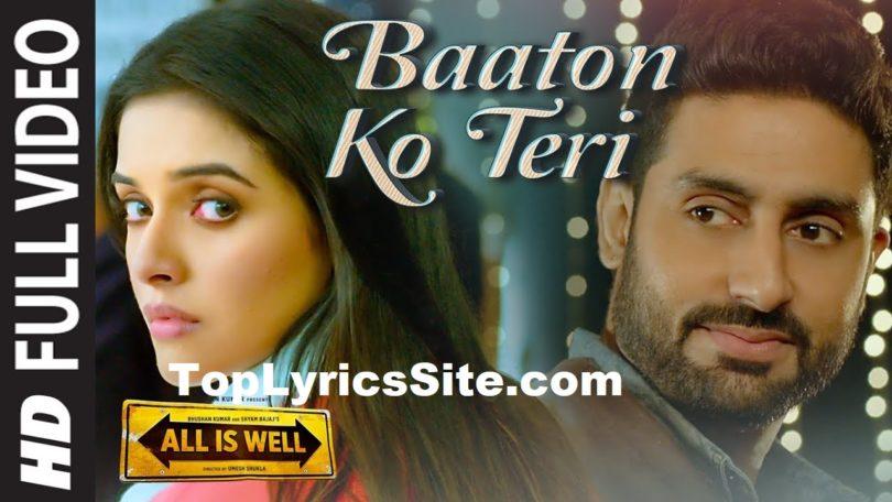 Baaton Ko Teri Lyrics