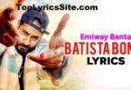 Batista Bomb Lyrics