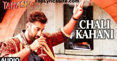 Chali Kahani Lyrics