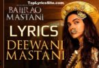 Deewani Mastani Lyrics