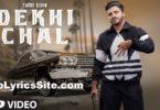 Dekhi Chal Lyrics