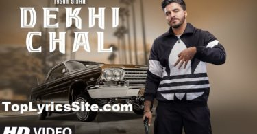 Dekhi Chal Lyrics