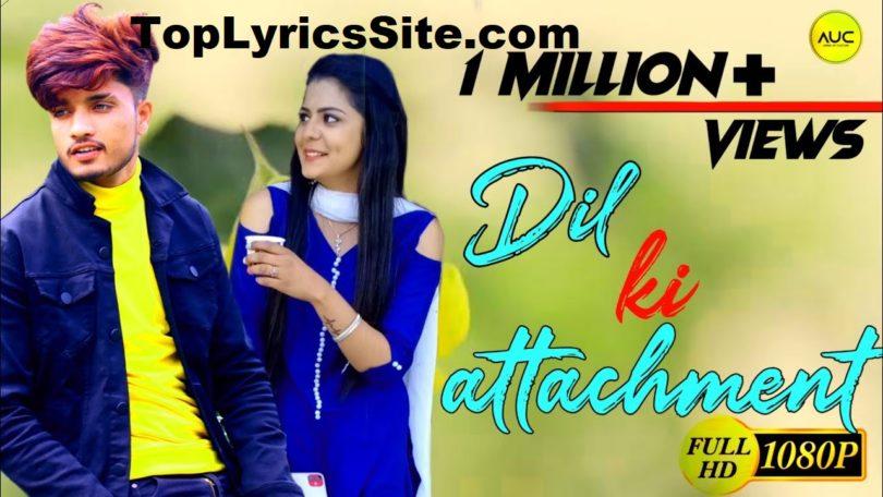 Dil Ki Attachment Lyrics