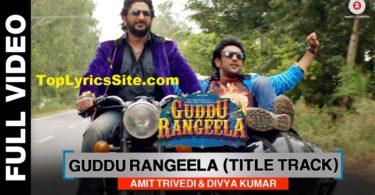 Guddu Rangeela Title Lyrics