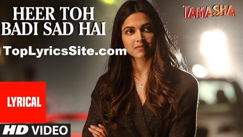Heer Toh Badi Sad Hai Lyrics