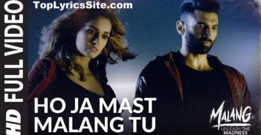 Ho Ja Mast Malang Tu Lyrics