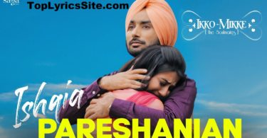 Ishqia Pareshanian Lyrics