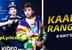 Kaali Range Lyrics