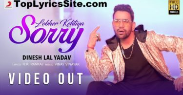 Lobher Kehtiya Sorry Lyrics