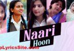 Naari Hoon Lyrics