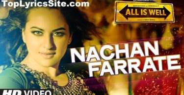 Nachan Farrate Lyrics