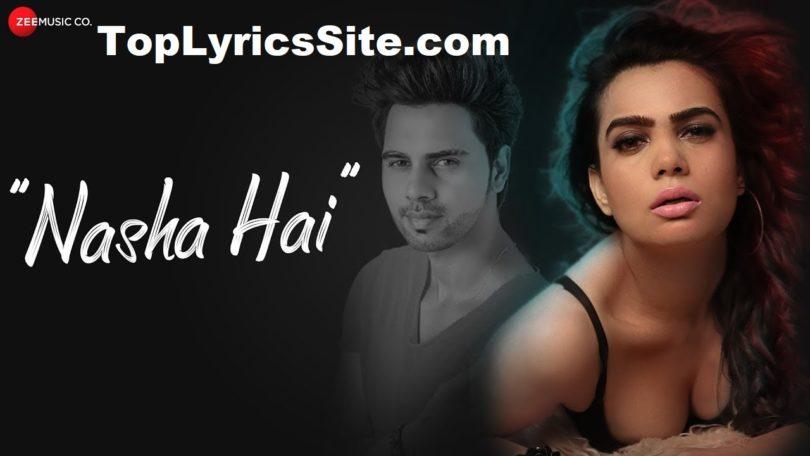 Nasha Hai Lyrics