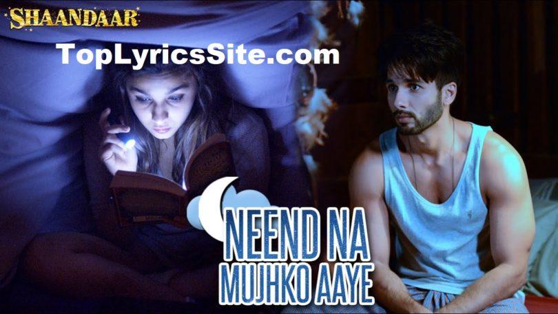 Neend Na Mujhko Aaye lyrics