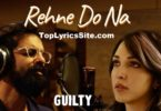 Rehne Do Na Lyrics