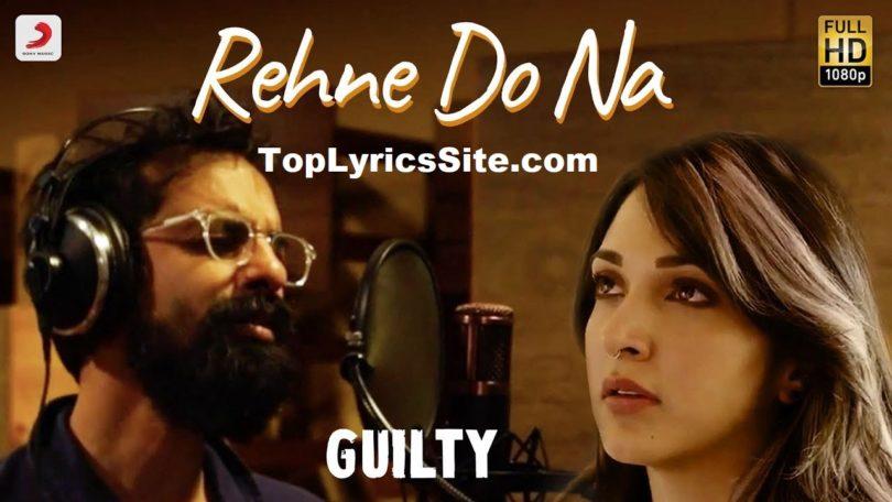 Rehne Do Na Lyrics