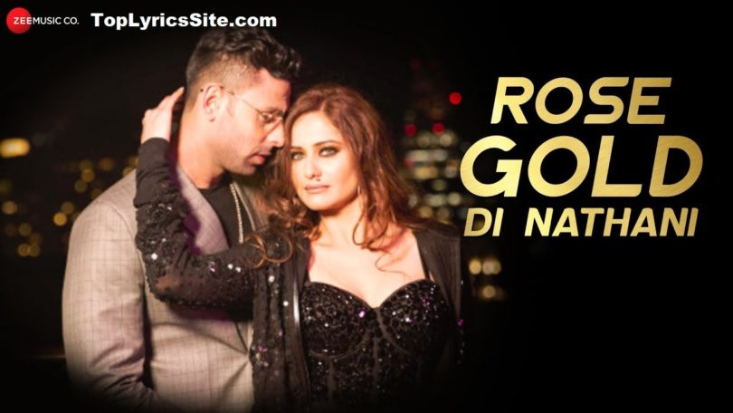 Rose Gold Di Nathani Lyrics