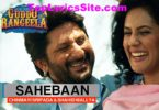Sahebaan Lyrics
