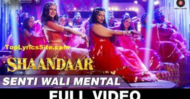 Senti Wali Mental Lyrics