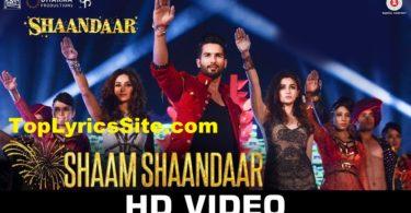 Shaam Shaandaar Lyrics