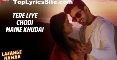Tere Liye Chodi Maine Khudai Lyrics