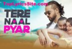 Tere Naal Pyar Lyrics
