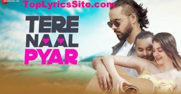 Tere Naal Pyar Lyrics