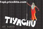 Tiyachu Lyrics