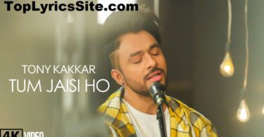 Tum Jaisi Ho Lyrics