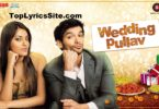 Wedding Pullav Lyrics