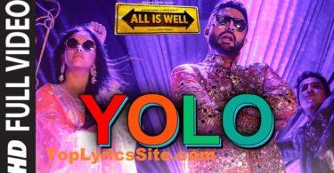 YOLO (You Only Live Once) Lyrics