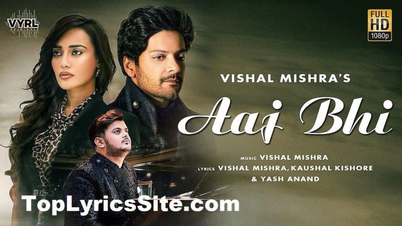 Aaj Bhi Lyrics