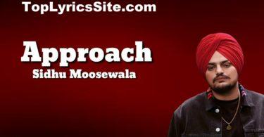 Approach Lyrics