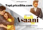 Badi Asaani Se Lyrics