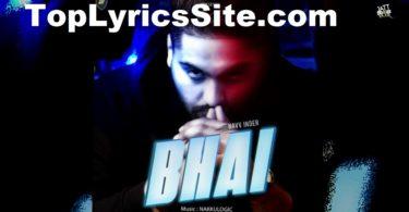 Bhai Lyrics